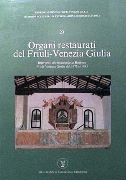 Organi restaurati del Friuli-Venezia Giulia