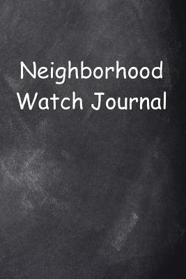 Neighborhood Watch Journal Chalkboard Design