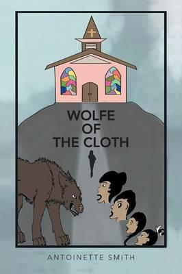 Wolfe of the Cloth