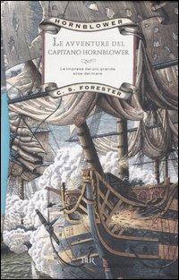 Le avventure del capitano Hornblower - 3 volumi