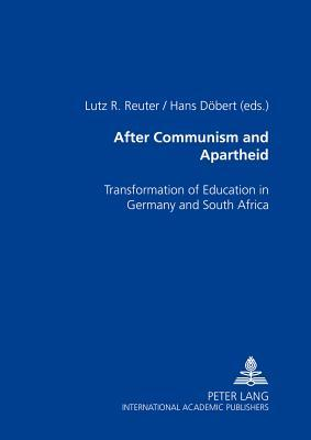 After Communism and Apartheid