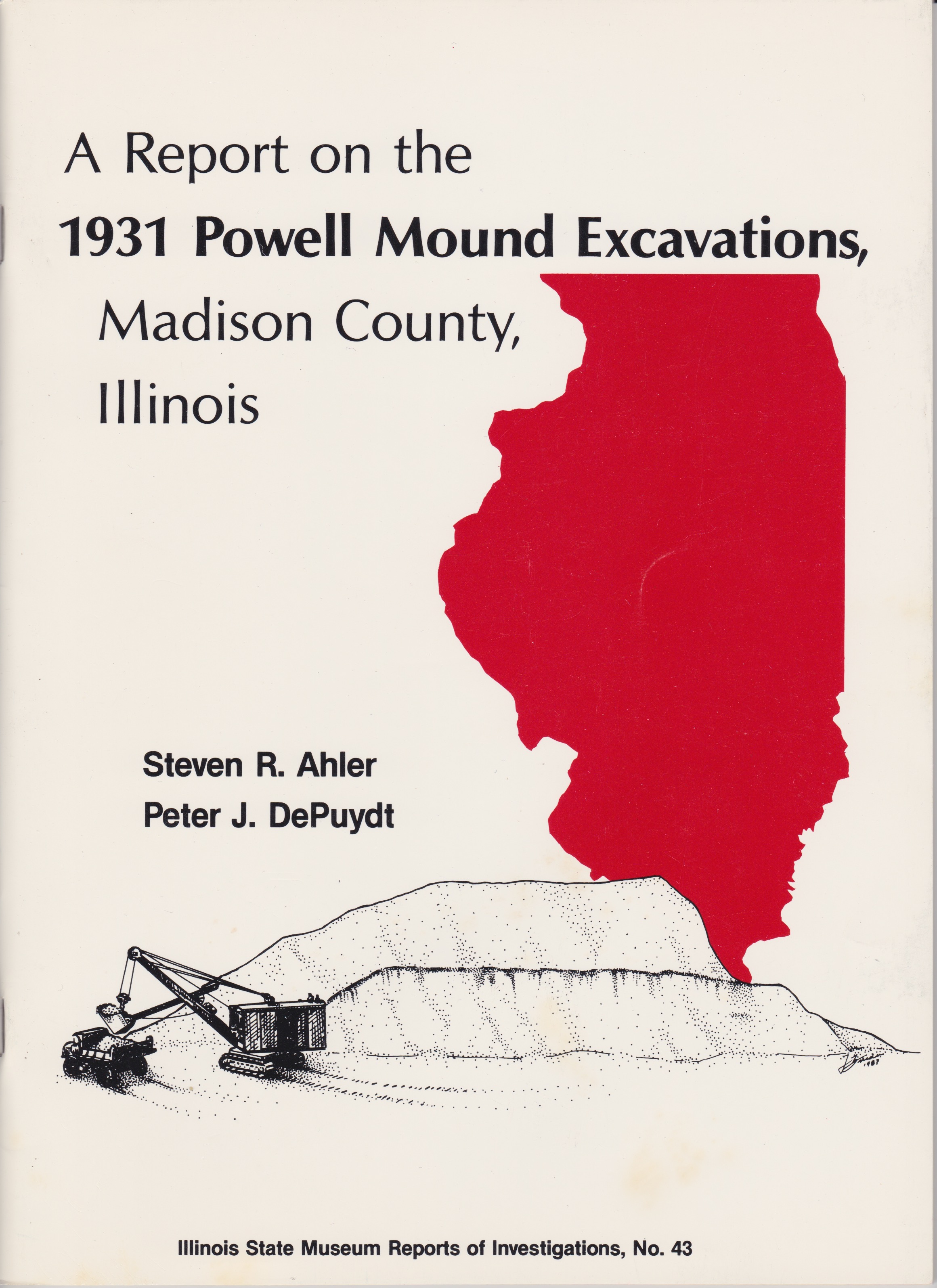 A Report on the 1931 Powell Mound Excavations, Madison County, Illinois
