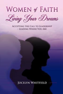 Women of Faith Living Your Dreams