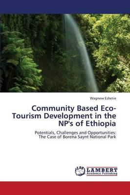 Community Based Eco-Tourism Development in the NP's of Ethiopia