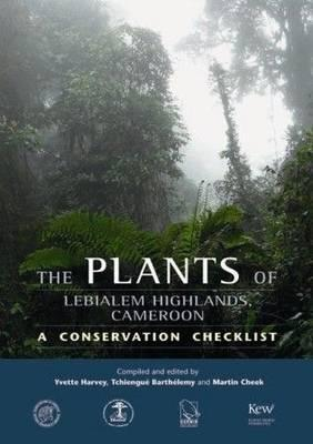 The Plants of Lebialem Highlands, Cameroon