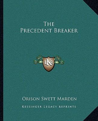 The Precedent Breaker