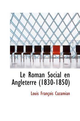 Le Roman Social En Angleterre (1830-1850)