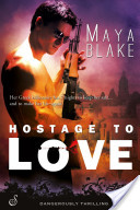 Hostage to Love