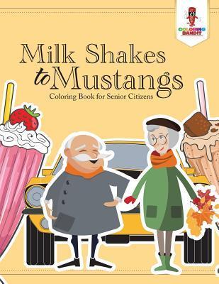 Milk Shakes to Musta...