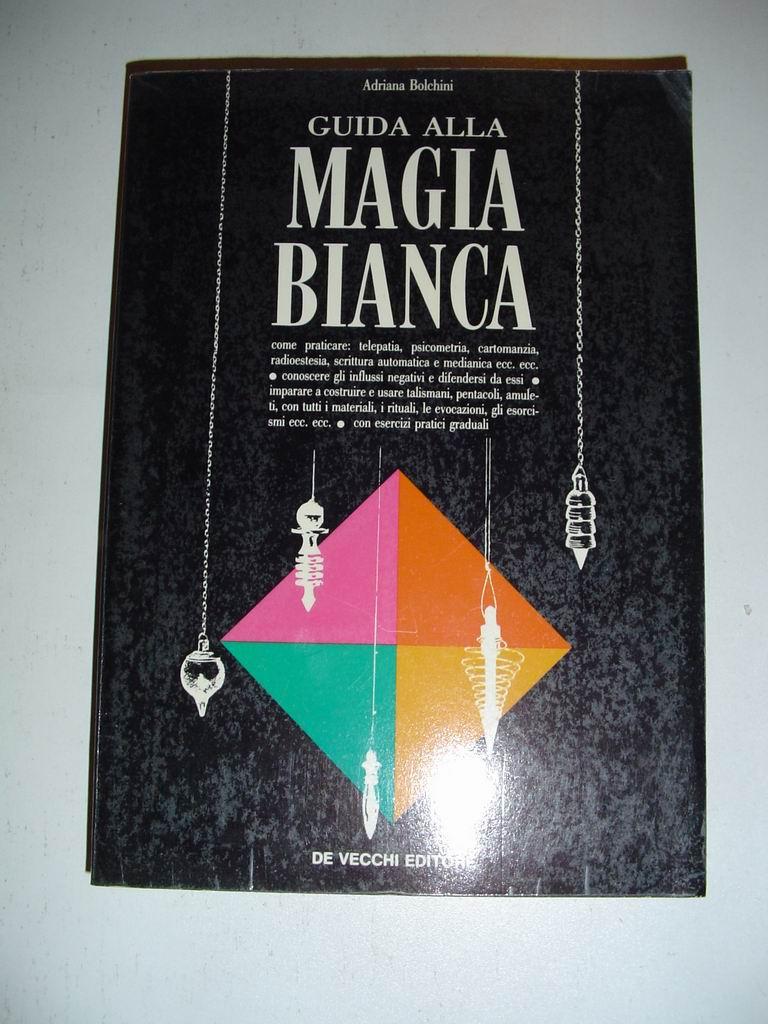 Guida alla Magia Bianca