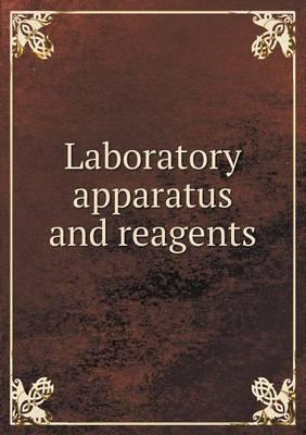 Laboratory Apparatus and Reagents
