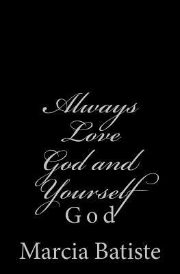 Always Love God and Yourself