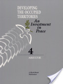 Developing the Occupied Territories: Agriculture