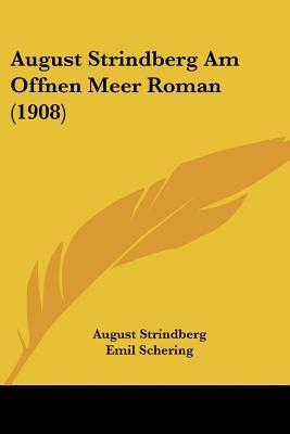 August Strindberg Am Offnen Meer Roman (1908)