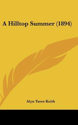 A Hilltop Summer (1894)