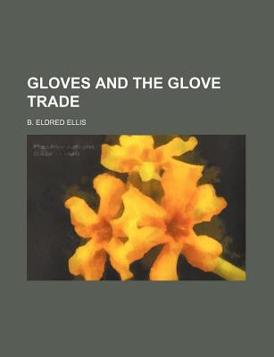 Gloves and the Glove Trade