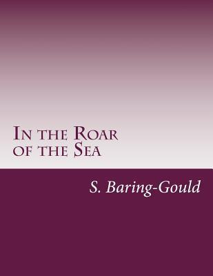 In the Roar of the Sea