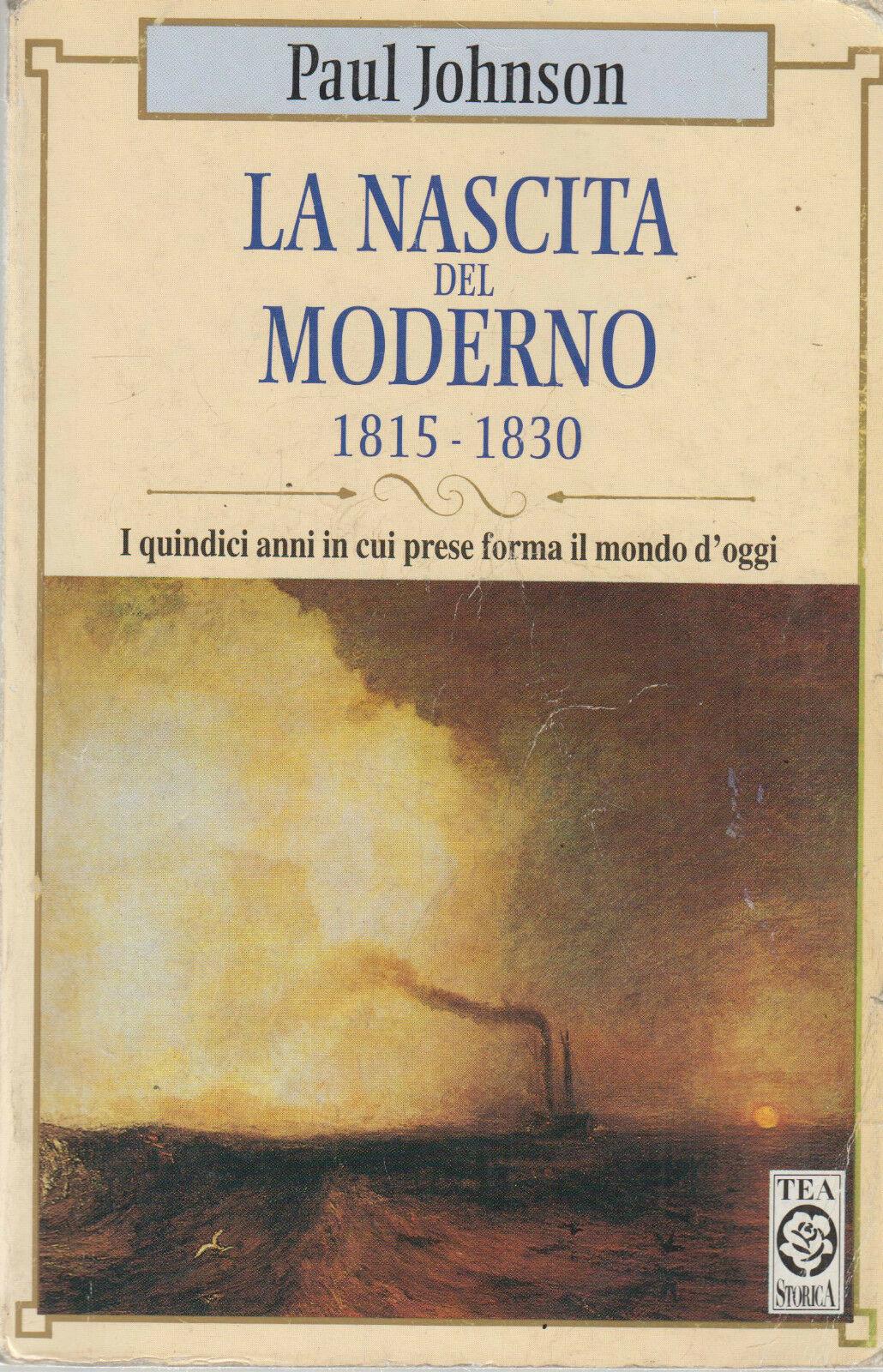 La nascita del moderno (1815-1830)