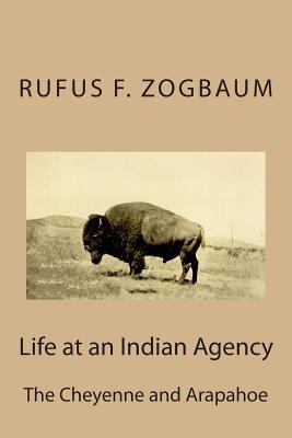 Life at an Indian Agency
