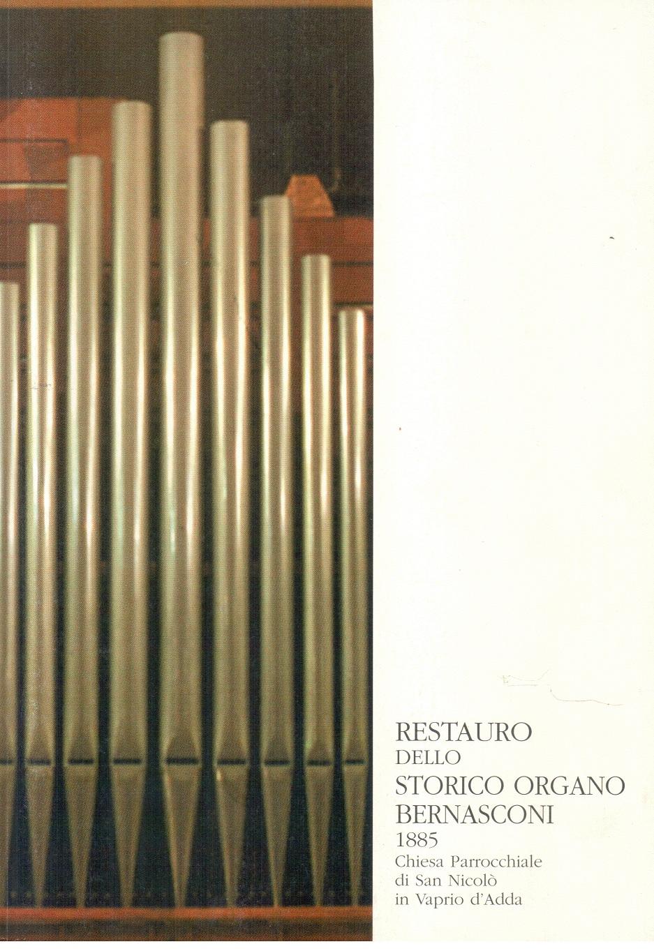 Restauro dello storico organo Bernasconi 1885