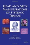 Head and Neck Manifestations of Systemic Disease
