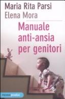 Manuale anti-ansia p...