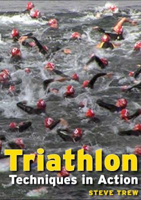 Triathlon, Techniques in Action