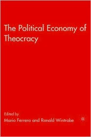 The Political Economy of Theocracy