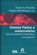 Scienze fisiche e matematiche. Istanze epistemologiche e ontologiche