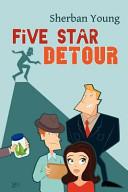 Five Star Detour