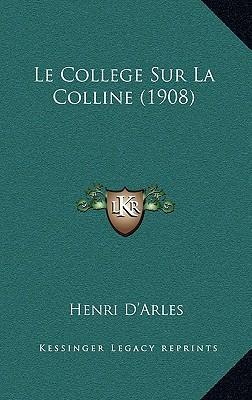 Le College Sur La Colline (1908)