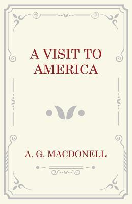 A Visit to America