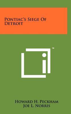 Pontiac's Siege of Detroit