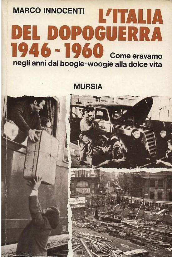 L' Italia del dopoguerra (1946-1960)
