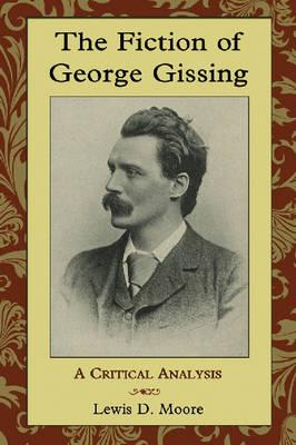 The Fiction of George Gissing