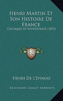 Henri Martin Et Son Histoire de France