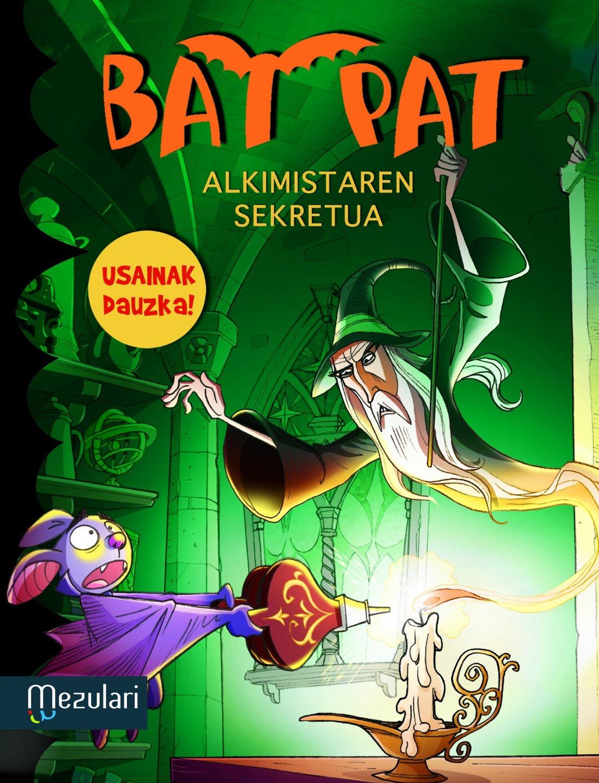 Bat Pat. Alkimistaren sekretua