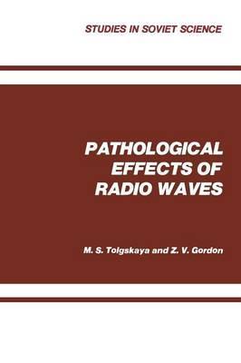 Pathological Effects of Radio Waves