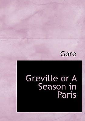Greville or a Season in Paris