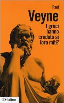 I greci hanno creduto ai loro miti?