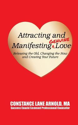Attracting and Manifesting Genuine Love