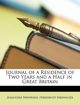 Journal of a Residence of Two Years and a Half in Great Britain