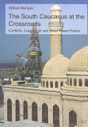 The South Caucasus at the crossroads
