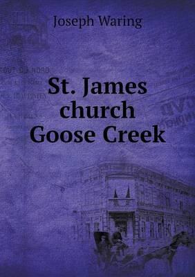 St. James Church Goose Creek