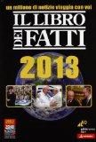 Il libro dei fatti 2013