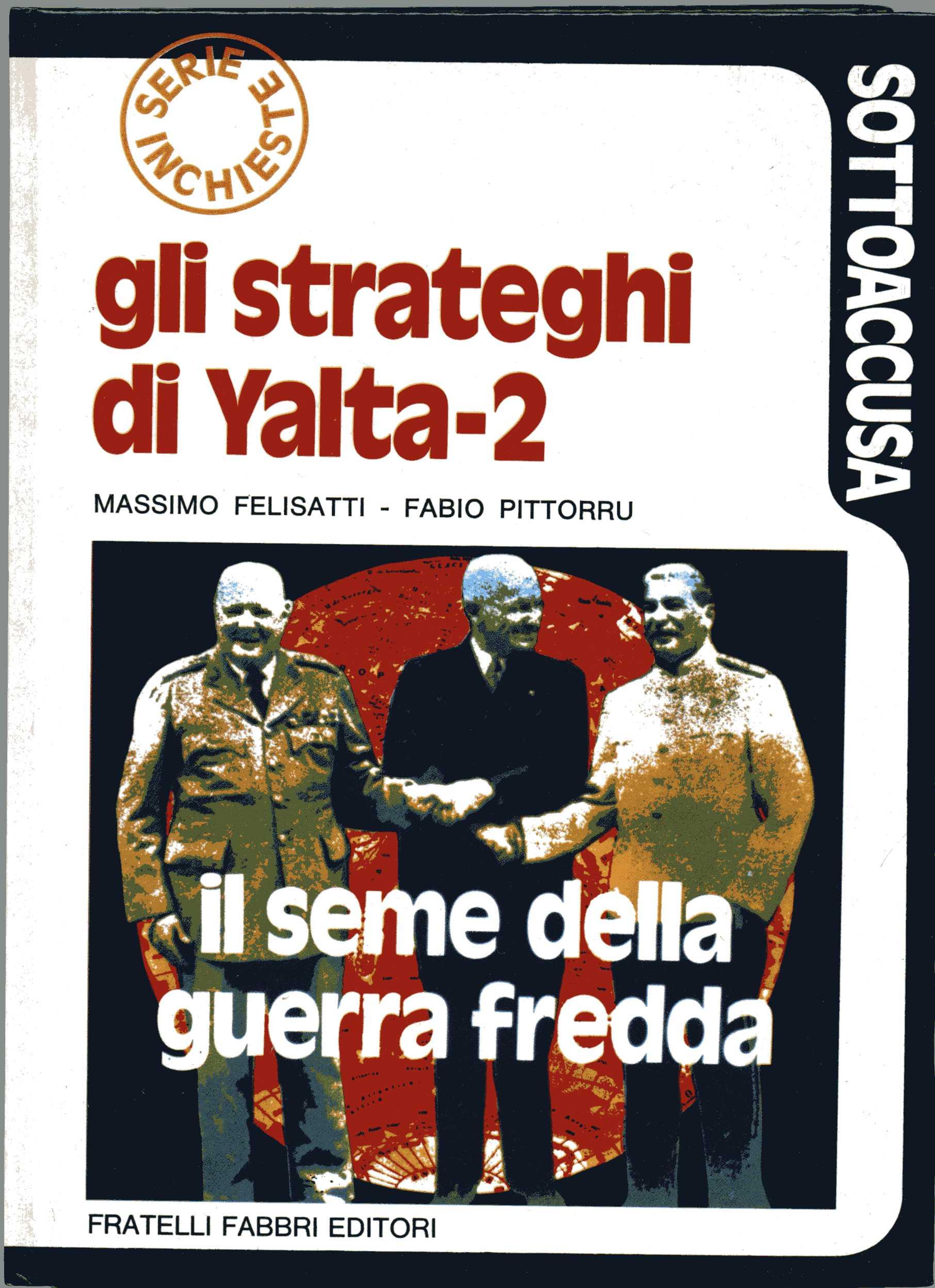 Gli strateghi di Yalta - II