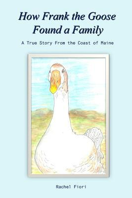 How Frank the Goose Found a Family
