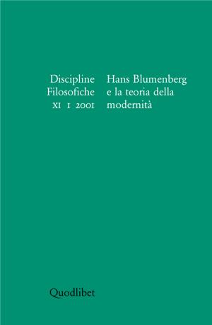 Discipline filosofiche (2001) / Hans Blumenberg e la teoria della modernità