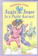 Junie B. Jones Is a ...