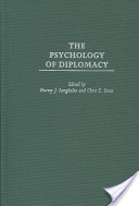 The Psychology of Diplomacy